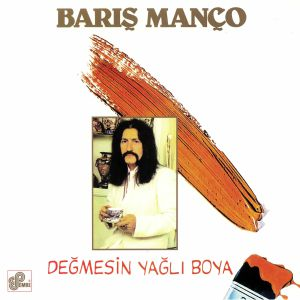 MANCO, Baris - Degmesin Yagli Boya (remastered)