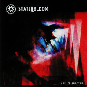STATIQBLOOM - Infinite Spectre