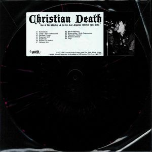 CHRISTIAN DEATH - Live At The Whisky A Go Go Los Angeles October 31st 1981 (reissue)