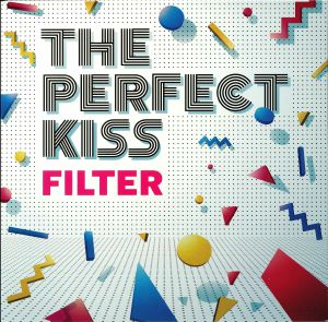 PERFECT KISS, The - Filter
