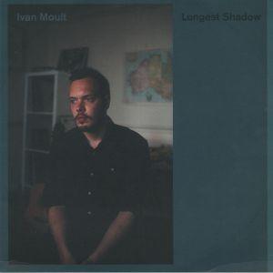 MOULT, Ivan - Longest Shadow