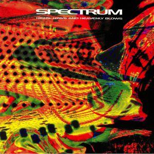 SPECTRUM - Highs Lows & Heavenly Blows (reissue)