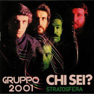 GRUPPO 2001 - Chi Sei? (reissue)