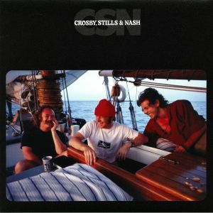 CROSBY STILLS & NASH - CSN (reissue)
