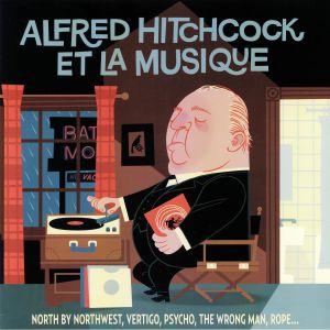 VARIOUS - Alfred Hitchcock Et La Musique