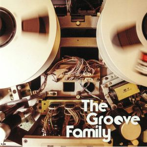 GROOVE FAMILY, The - It's Alright