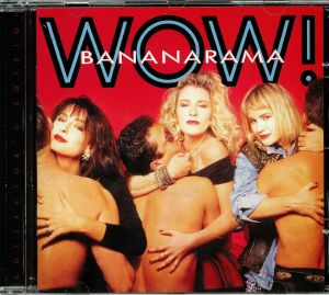 BANANARAMA - WOW! (reissue)