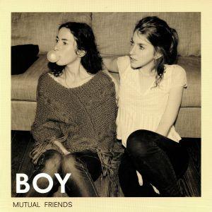 BOY - Mutual Friends (reissue)