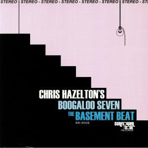 CHRIS HAZELTON'S BOOGALOO 7 - The Basement Beat
