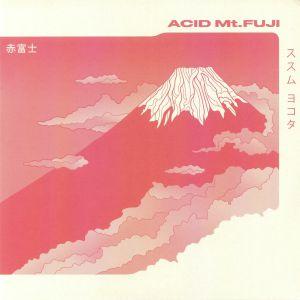 YOKOTA, Susumu - Acid Mt Fuji (reissue)