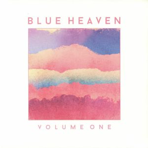 BLUE HEAVEN - Volume One