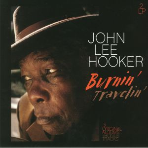 HOOKER, John Lee - Burnin'/Travelin'