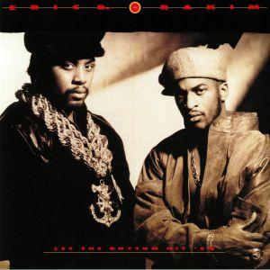 ERIC B & RAKIM - Let The Rhythm Hit 'Em (reissue)