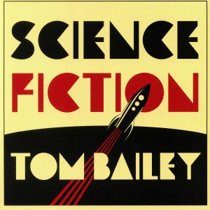 BAILEY, Tom - Science Fiction
