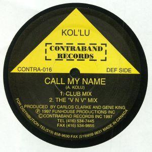 KOL'LU/SOUTH CENTRAL - Call My Name
