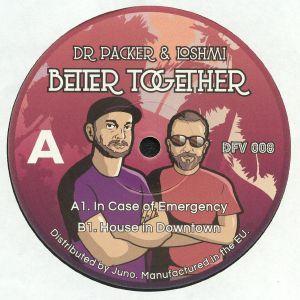 DR PACKER/LOSHMI - Better Together