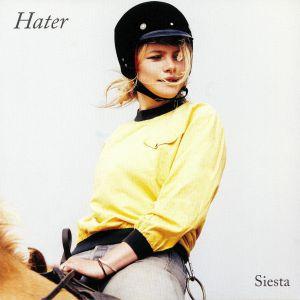 HATER - Siesta