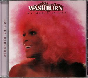 WASHBURN, Lalomie - My Music Is Hot: Expanded Edition