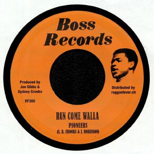 PIONEERS/DENNIS WALKS - Run Come Walla