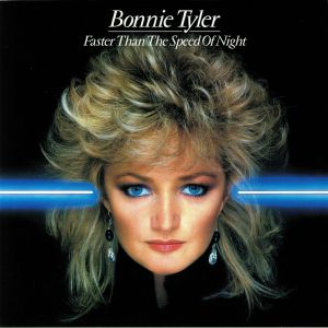 TYLER, Bonnie - Faster Than The Speed Of Night (reissue)