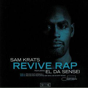 KRATS, Sam feat EL DA SENSEI - Revive Rap