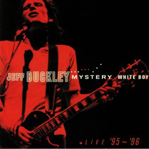 BUCKLEY, Jeff - Mystery White Boy: Live '95-'96