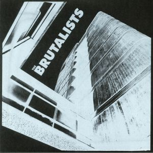 BRUTALISTS, The - The Brutalists