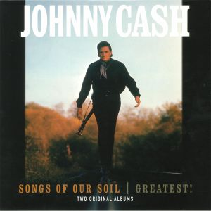 CASH, Johnny - Songs Of The Soil/Greatest!