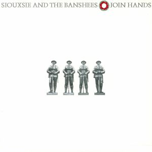 SIOUXSIE & THE BANSHEES - Join Hands (reissue)