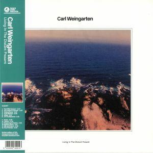 WEINGARTEN, Carl - Living In The Distant Present