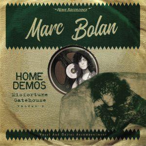 BOLAN, Marc - Misfortune Gatehouse: Home Demos Vol 4