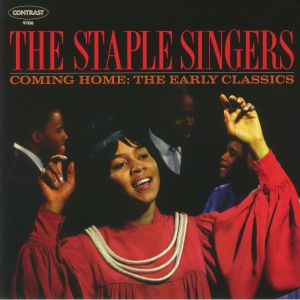 STAPLE SINGERS, The - Coming Home: The Early Classics