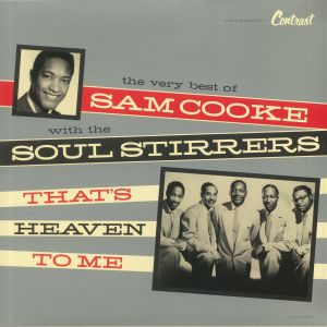 COOKE, Sam with THE SOUL STIRRERS - That's Heaven To Me