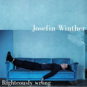 WINTHER, Josefin - Righteously Wrong