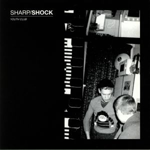 SHARP SHOCK - Youth Club