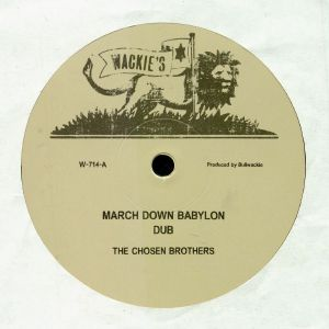 CHOSEN BROTHERS, The - March Down Babylon