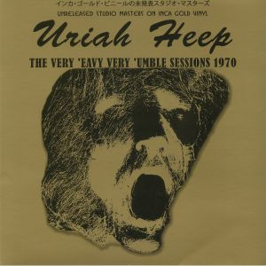 URIAH HEEP - The Very 'eavy Very 'umble Sessions 1970