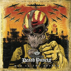 FIVE FINGER DEATH PUNCH - War Is The Answer (reissue)