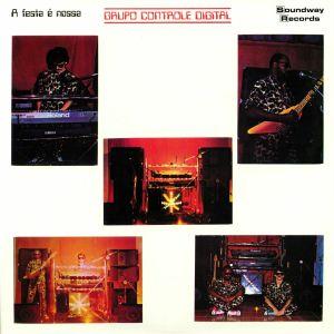 GRUPO CONTROLE DIGITAL - A Festa E Nossa (remastered)