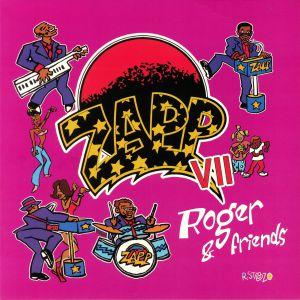 ZAPP - Zapp VII: Roger & Friends