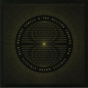 ACID MOTHERS TEMPLE/THE MELTING PARAISO UFO - Electric Dream Ecstasy