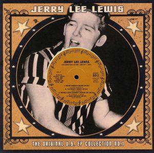 LEWIS, Jerry Lee - The Original US EP Collection No 1