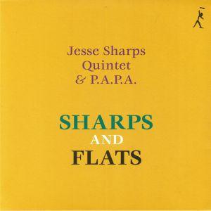 JESSE SHARPS QUINTET/PAPA - Sharps & Flats (reissue)