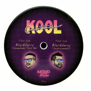 KOOL CUSTOMER - Blackberry (Somebody Told Me)