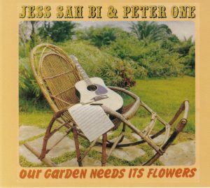 SAH BI, Jess/PETER ONE - Our Garden Needs Its Flowers