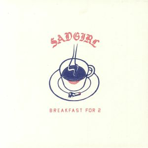 SADGIRL - Breakfast For 2