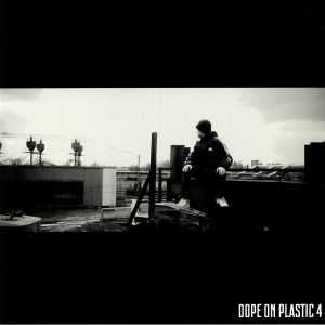 VARIOUS - Dope On Plastic 4