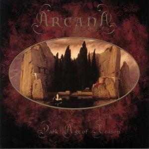 ARCANA - Dark Age Of Reason (reissue)