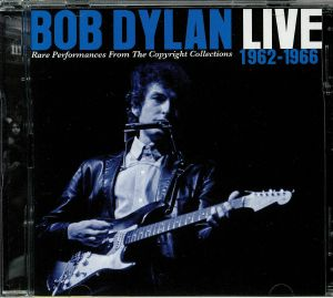 DYLAN, Bob - Live 1962-1966: Rare Performances From The Copyright Collections