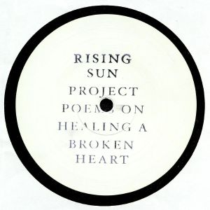 RISING SUN PROJECT - Poems On Healing A Broken Heart